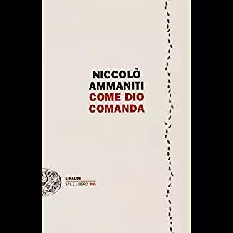 Come Dio comanda, Ammaniti, La Bibliotheque italienne