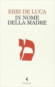In nome della madre, Erri De Luca, La Bibliothèque italienne