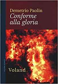 Conforme alla gloria, Demetrio Paolini
