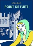 Point de fuite, Lucia Biagi - La Bibliothèque italienne