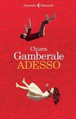 Adesso, Gamberale - La Bibliothèque italienne