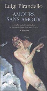 Amours sans amour - La Bibliothèque italienne