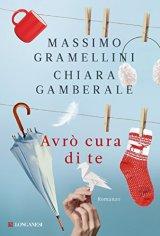 Avrò cura di te, Gamberale - La Bibliothèque italienne
