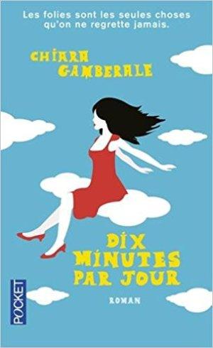 Dix minutes par jour, Gamberale - La Bibliothèque italienne