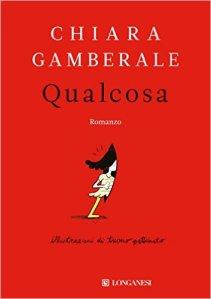 Qualcosa, Gamberale- La Bibliothèque italienne