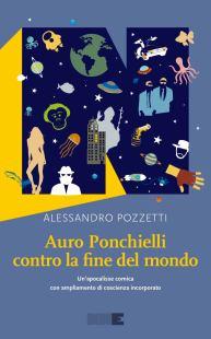 Contro la fine del mondo, Alessandro Pozzetti - La Bibliotèque italienne