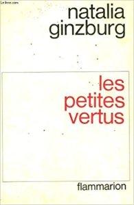 Natalia Ginzburg, Les petites vertus - La Bibliothèque italienne