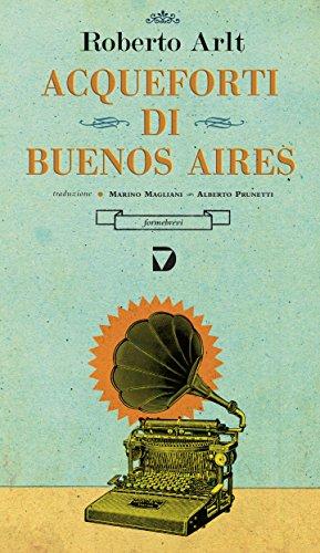 Acqueforti di BUenos Aires, Marino Magliani – La Bibliothèqueitalienne