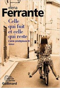 Celle qui fuit et celle qui reste- Elena Ferrante, La Bibliothèque italienne