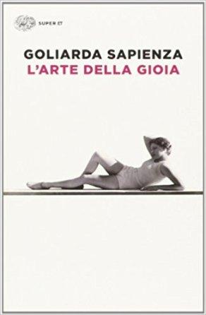 L'arte della gioia, Goliarda Sapienza - La Bibliothèque italienne