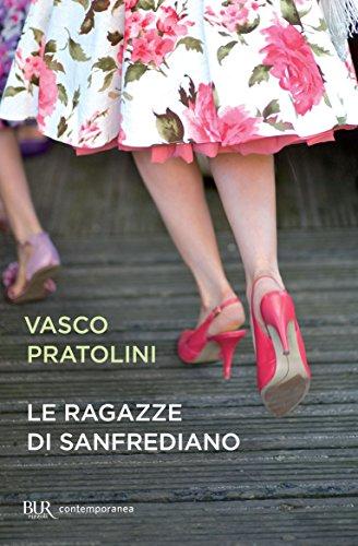 Le ragazze di Sanfrediano, Vasco Pratolini, La Bibliothèque italienne