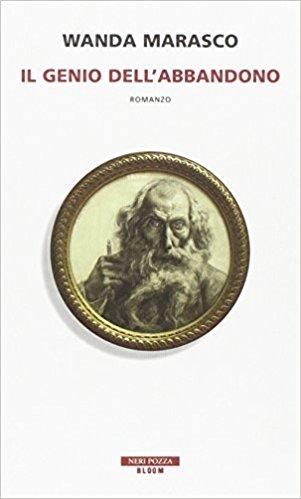 Il genio dell'abbandono, Wanda Marsasco – La Bibliothèqueitalienne