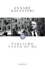 Parliamo tanto di me, Zavattini - La Bibliothèque italienne