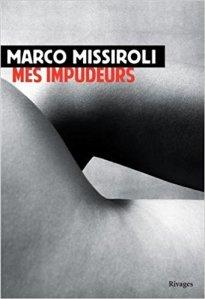 Mes impudeurs, Marco Missiroli - La Bibliothèque italienne