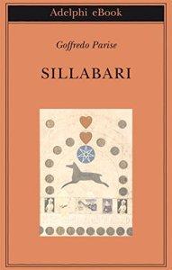 sillabari, Goffredo Parise, La Bibliothèque italienne