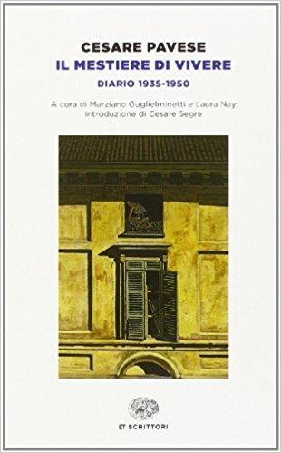 Il mestiere di vivere, Cesare Pavese - La Bibliothèque italienne