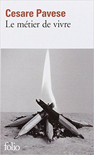 Le métier de vivre, Cesare Pavese - La Bibliothèque italienne
