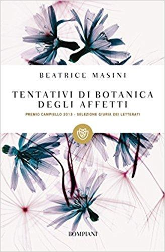 Tentativi di botanica degli affetti, Beatrie Masini - La Bibliothèque italienne