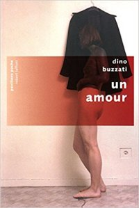 un amour, Buzzati - La Bibliothèque italienne