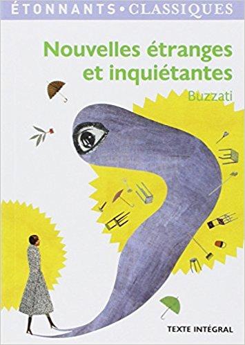Buzzati, Nouvelles ètranges et inquietantes - La Bibliothèque italienne