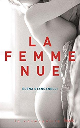 La femme nue, Elena Stancanelli - La Bibliothèque italienne