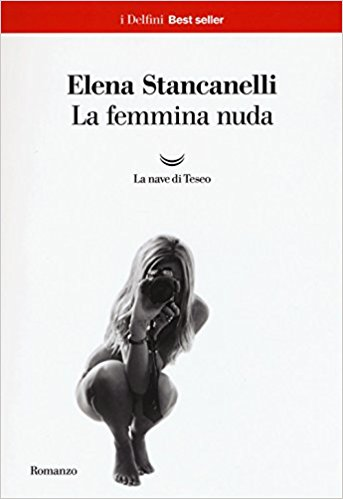 La femmina nuda, Elena Stancanelli, La Bibliothèque italienne