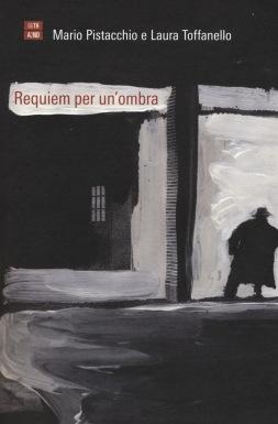Requiem per un'ombra, Pistacchio, Toffanello, La Bibliothèque italienne