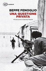 Una questione privata - Beppe Fenoglio - la Bibliotheque italienne.jpg