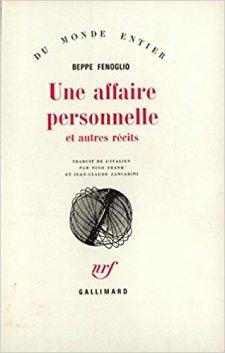 Une affaire personnelle - Beppe Fenoglio - La Bibliotheque italienne