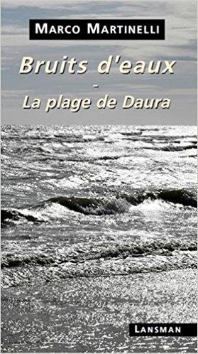 Bruits d'eaux, Marco Martinelli, La Bibliothèque italienne