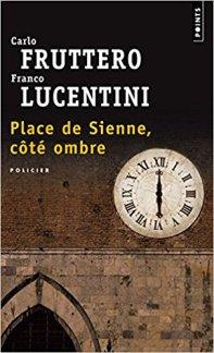 Fruttero Lucentini, Place de Sienne-La Bibliothèque italienne