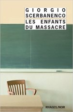Giorgio Scerbanenco, les enfants du massacre - La bibliothèque italienne