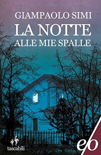 La notte alle mie spalle, Giampaolo Simi, La Bibliothèque italienne