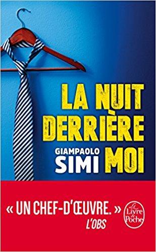 La nuit derrière moi, Giampaolo Simi, La Bibliothèque italienne.jpg