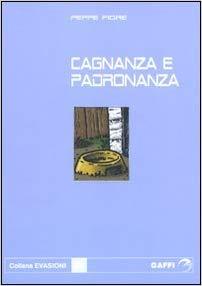 Cagnanza e padronanza, Peppe Fiore, La Bibliothèque italienne