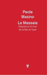 La Massaia, Paola Masino, La Bibliothèque italienne