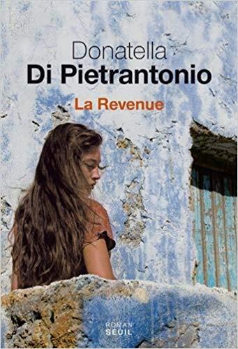 La revenue, Donatella Di Pietrantonio, La Bibliothèque italienne.jpg