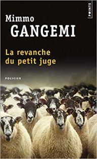 La verité du petit juge, Mimmo Gangemi-La Bibliothèque italienne