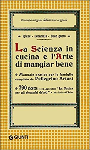Pellegrino Artusi, La scienza in cucina, La Bibliothèqueitalienne