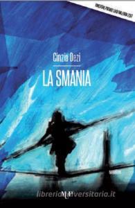 La smania, Cinzia Dezi, La Bibliothèque italienne.jpg