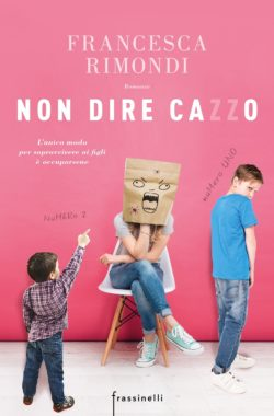 non dire cazzo-La Bibliothèque italienne