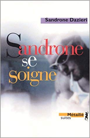 Sandrone se soigne couvertureFR