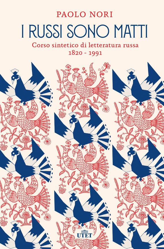 La Bibliothèque italienne - Paolo Nori - I russi sono matti